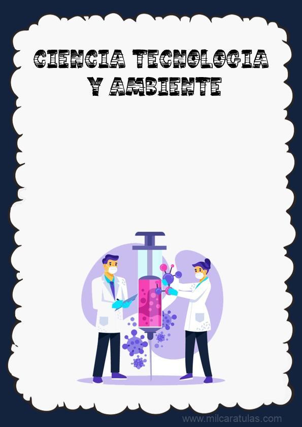 CARATULA DE CIENCIA TECNOLOGIA Y AMBIENTE