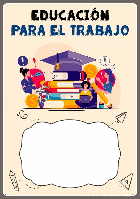 portadas para cuaderno de educacion para el trabajo 1