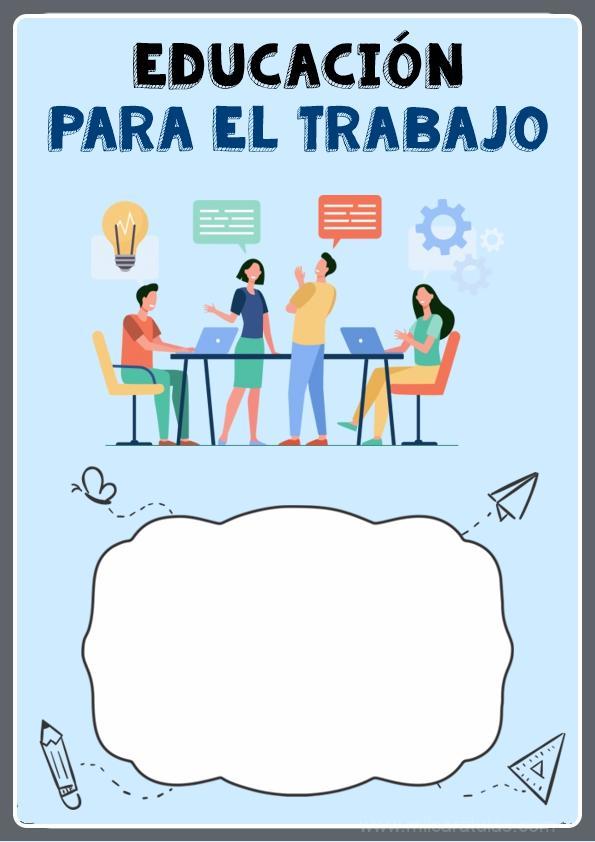 caratula para cuaderno de educacion para el trabajo